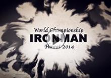 World Championship - Ironman - Hawaï 2014